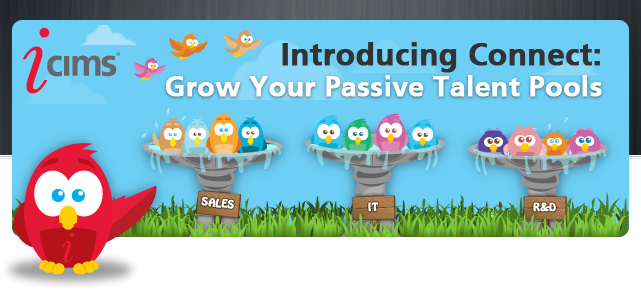 Introducing Connect: Grow Your Passive Talent Pools - Register Now